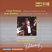 Franck: Psych&eacute;;  Sibelius: Symphony no 2 / Ahronovitch, Cologne G&uuml;rzenich Orchestra