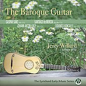 The Baroque Guitar - Sanz, Murcia, Logy, Roncalli / Jerry Willard