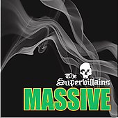 The Supervillains: Massive [PA]