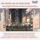 Various Artists: The Golden Age of Light Music: Great Light Orchestras Salute Gershwin & Kern