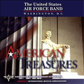 American Treasures - works for band by Ticheli, Giannini, Schuman, Bennett et al. / US Air Force Concert Band