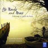 Cantillation: Ye Banks and Braes: Folksongs to Touch the Heart