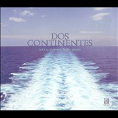 Dos Continentes: Chopin, Ginastera, Piazzolla