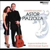 Astor Piazzolla: Music for Flute & Guitar