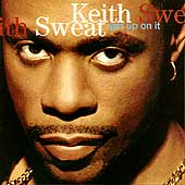 Keith Sweat: Get Up on It