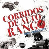 Various Artists: Corridos de Alto Rango: 100% Originales