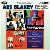Art Blakey: Three Classic Albums Plus: Big Band/Hard Drive/Jazz Messengers