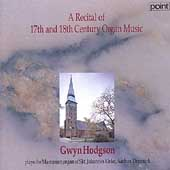Recital of Organ Music by Purcell, Bach & Buxtehude / Gwyn Hodgson, organ