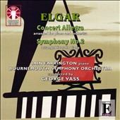 Elgar: Concert Allegro (arr. Farrington); Symphony No. 2; Two Piano Improvisations