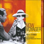 Now Voyager: Classic Film Scores of Max Steiner