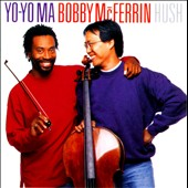 Yo-Yo Ma/Bobby McFerrin: Hush