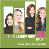 Original Soundtrack: I Don't Know How She Does It