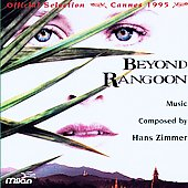 Hans Zimmer (Composer): Beyond Rangoon [Original Soundtrack]