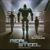 Danny Elfman: Real Steel [Original Score]