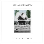 Aisha Orazbayeva: Outside / Sciarrino, Ravel, etc.