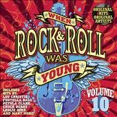 Various Artists: When Rock and Roll Was Young, Vol. 10