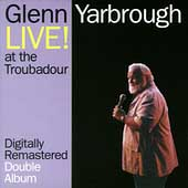 Glenn Yarbrough: Live at the Troubadour
