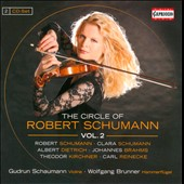 The Circle of Robert Schumann, Vol. 2 / Gudrun Schaumann, Wolfgang Brunner