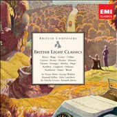 British Light Classics - works by Bayco, Coates, Curzon, Docker, Farnon, Grainger, Hartley, Ketelbey, Tomlinson et al. / Groves, Alwyn, Lanchbery et al.