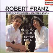 Franz: Selected Songs / Mitsuko Shirai, Hartmut Höll