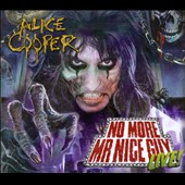 Alice Cooper: No More Mr Nice Guy: Live