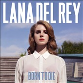 Lana Del Rey: Born to Die [Deluxe Edition] [Digipak]