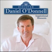 Daniel O'Donnell (Irish): Inspirational Moments