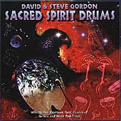 David & Steve Gordon: Sacred Spirit Drums