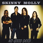 Skinny Molly: No Good Deed... *