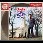 Charley Pride: Did You Think to Pray [Digipak]