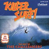 The Challengers (Surf): Killer Surf: The Best Of The Challengers