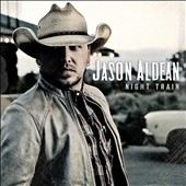 Jason Aldean: Night Train *