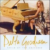 Delta Goodrem: Child of the Universe