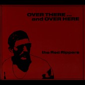 Red Rippers: Over There...and Over Here [Digipak]