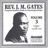 Reverend J.M. Gates: Complete Recorded Works, Vol. 3: 1926