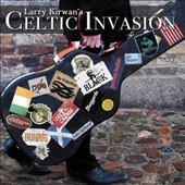 Various Artists: Larry Kirwan's Celtic Invasion
