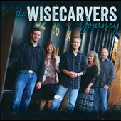 The Wisecarvers: Journey