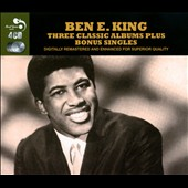 Ben E. King: Three Classic Albums Plus Bonus Singles *