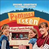 Original Soundtrack: Pommes Essen
