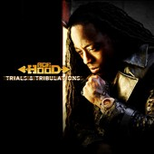 Ace Hood: Trials and Tribulations [Clean]