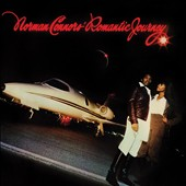 Norman Connors: Romantic Journey [Expanded Edition]