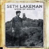 Seth Lakeman: Word of Mouth *
