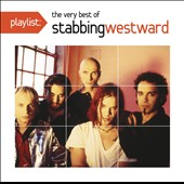 Stabbing Westward: Playlist: The Very Best of Stabbing Westward *