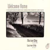 Welcome Home - American Works for Clarinet & Piano / Eley
