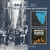 Sha Na Na: Night Is Still Young/Golden Age of Rock N Roll *
