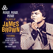 James Brown: Please, Please, Please: The Best of James Brown