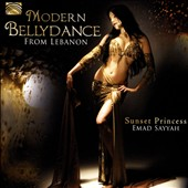 Emad Sayyah: Modern Bellydance From Lebanon: Sunset Princess