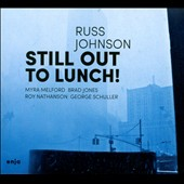 Russ Johnson (1~Trumpet): Still Out to Lunch! [Digipak] *