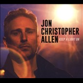Jon Christopher Allen: Keep a Light On [Digipak]