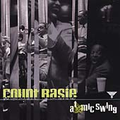 Count Basie: Atomic Swing